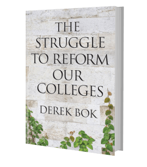 Picture of the front cover of a book: The Struggle to Reform our Colleges