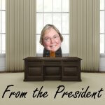 Picture of Kathie behind a desk and the words 'From the President'
